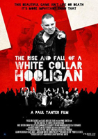 rise and fall of a white collar hooligan